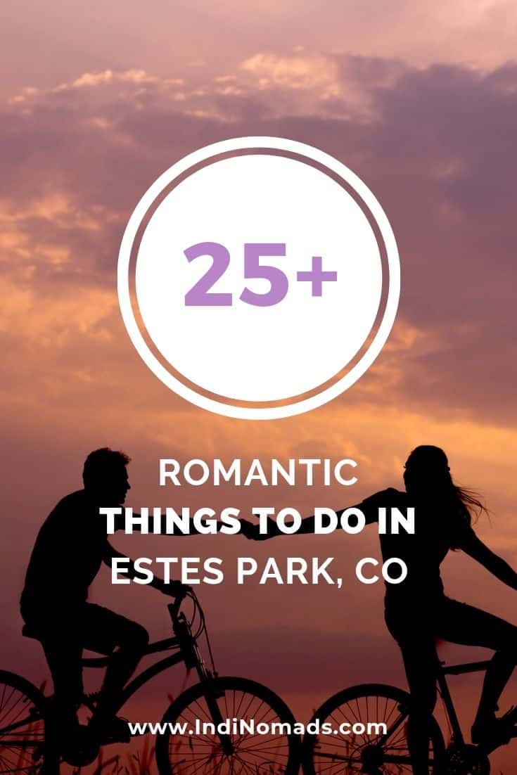 Romantic things to do in Estes Park