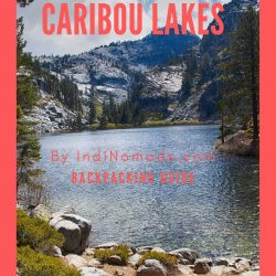Caribou Lakes Trinity Alps